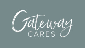 Gateway Cares About Our Mission // January 31, 2021